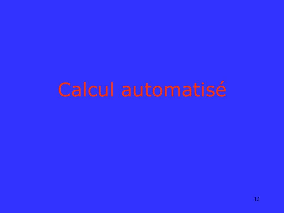 13 Calcul automatisé