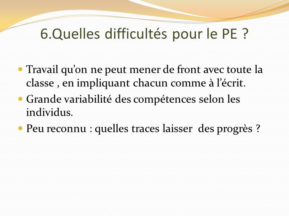 6.Quelles difficultés pour le PE .
