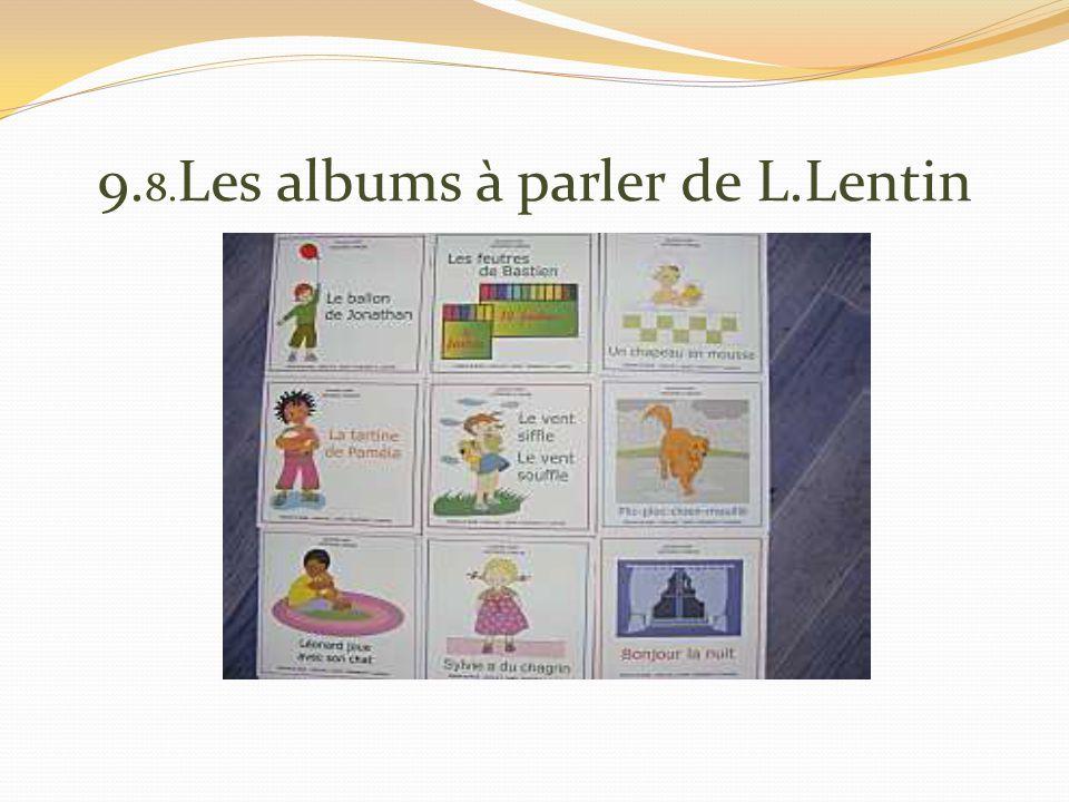 9. 8. Les albums à parler de L.Lentin