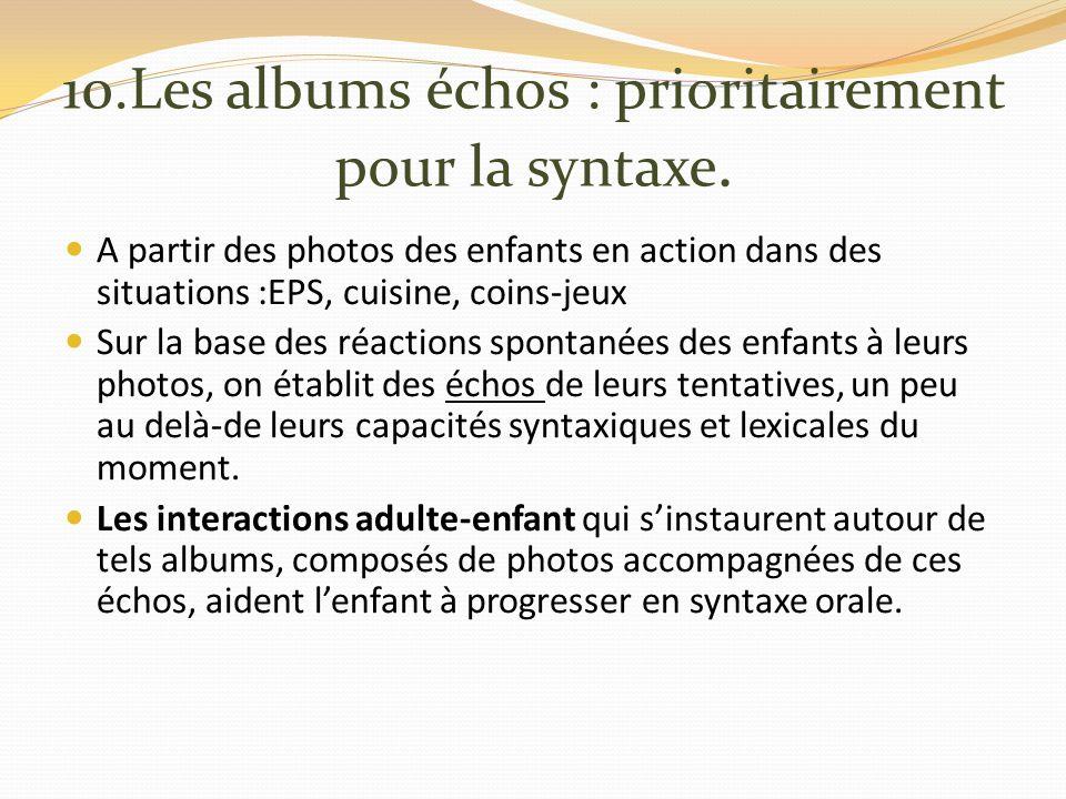 10.Les albums échos : prioritairement pour la syntaxe.