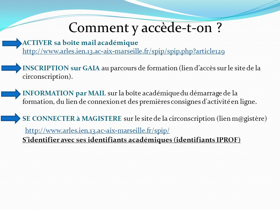 Comment y accède-t-on .