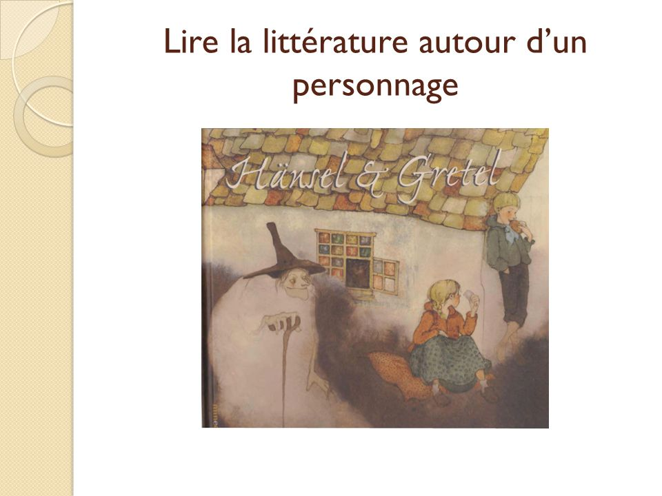 Lire la littérature autour dun personnage