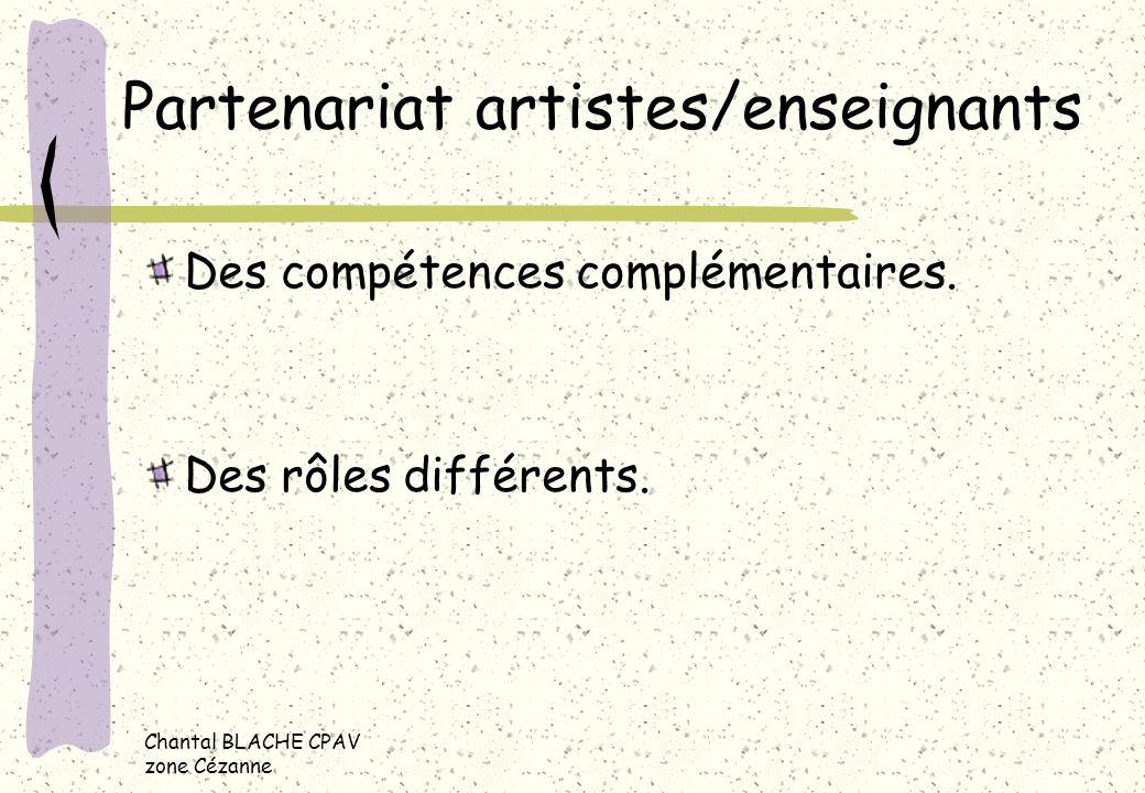 Chantal BLACHE CPAV zone Cézanne Lenseignant Il doit enseigner les contenus des programmes.
