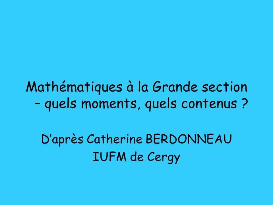 Mathématiques à la Grande section – quels moments, quels contenus .