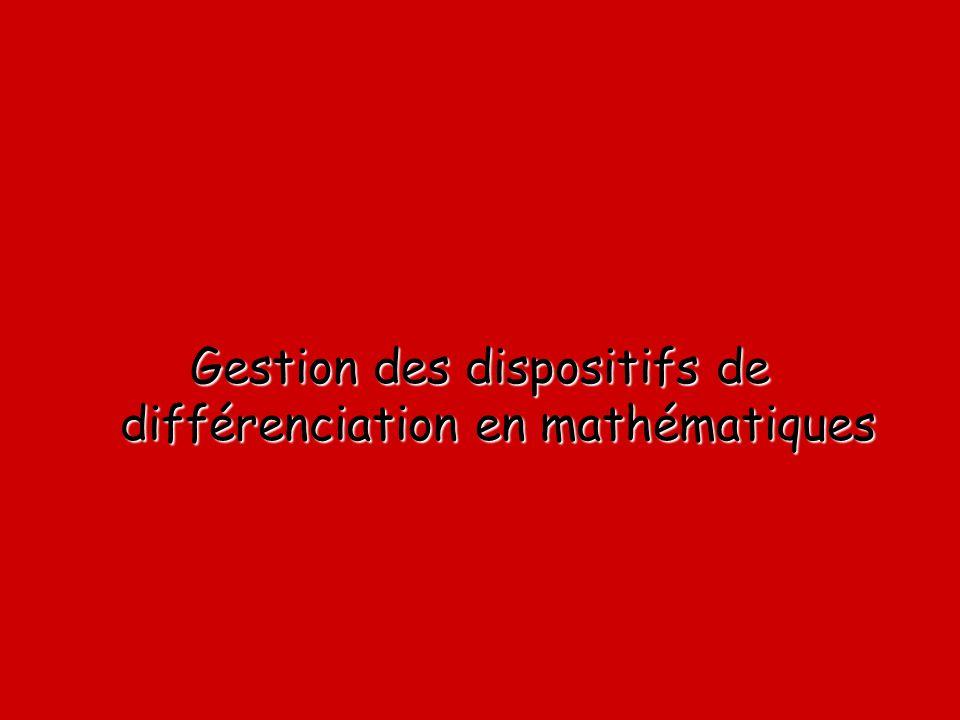 Gestion des dispositifs de différenciation en mathématiques