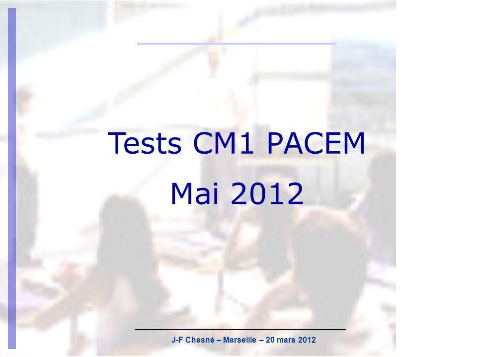 J-F Chesné – Marseille – 20 mars 2012 Calendrier Les tests se dérouleront le lundi 21 mai et le mardi 22 mai 2012.