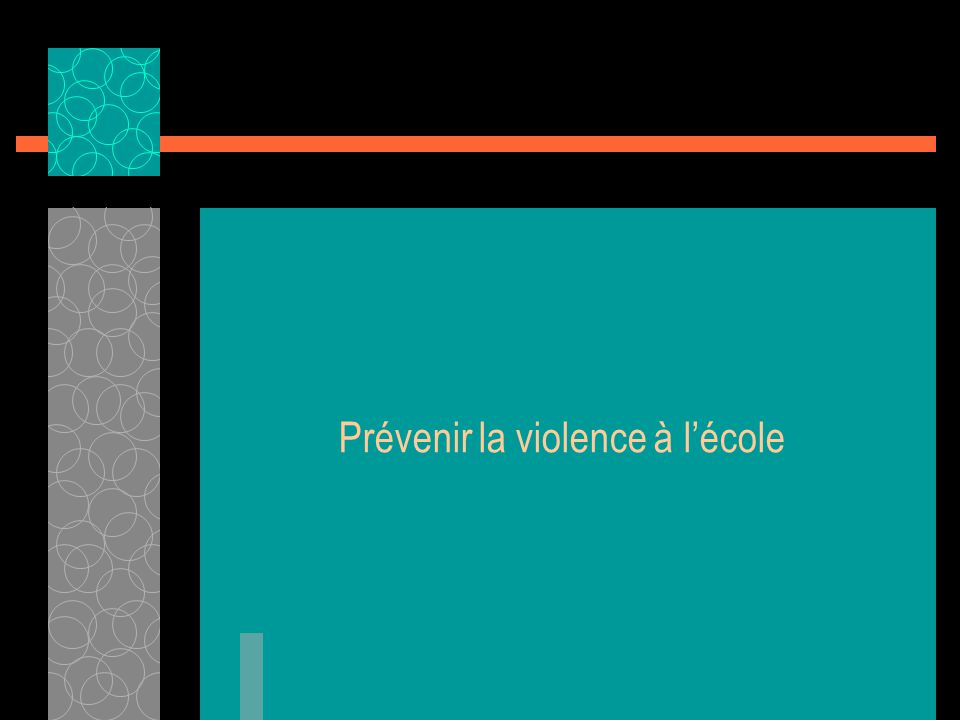 Prévenir la violence à lécole