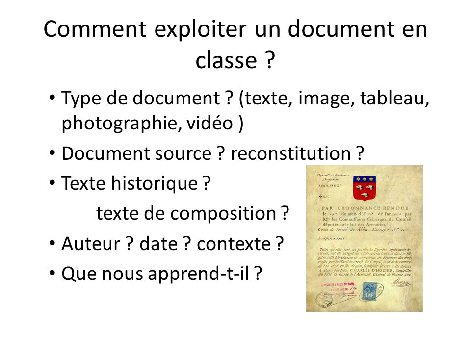 Comment exploiter un document en classe .Type de document .