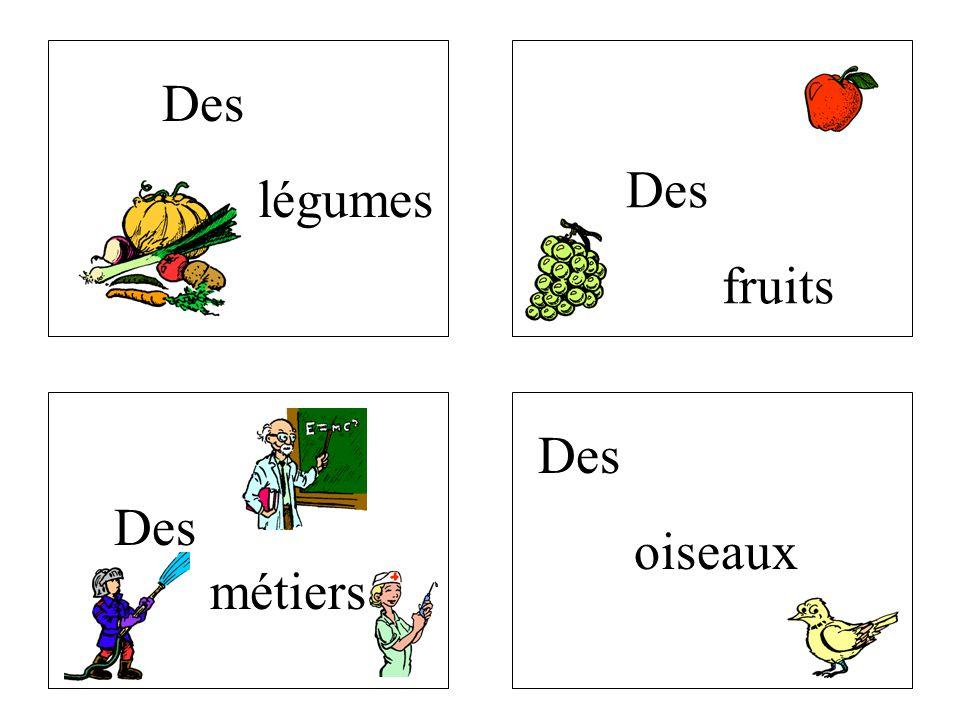 Des métiers Des légumes Des fruits Des oiseaux