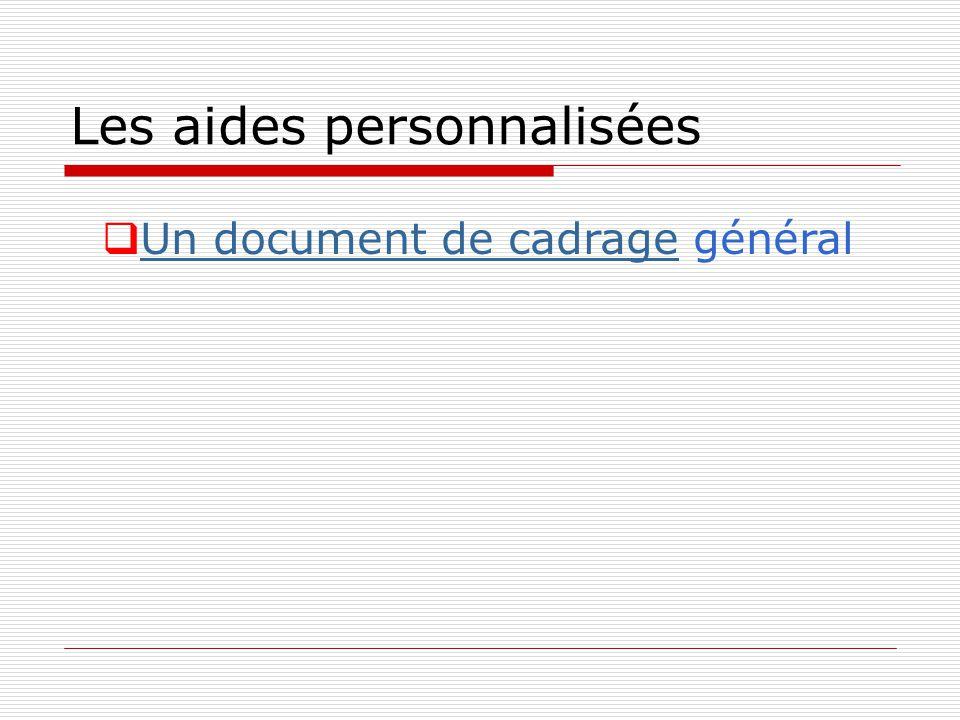 Les aides personnalisées Un document de cadrage général Un document de cadrage