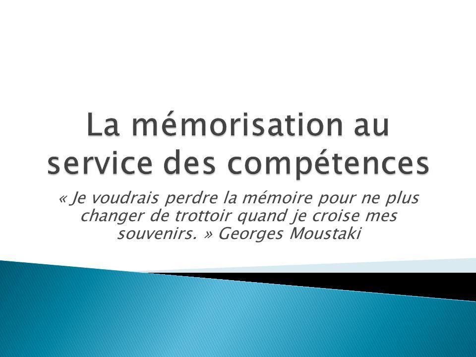 « Je voudrais perdre la mémoire pour ne plus changer de trottoir quand je croise mes souvenirs. » Georges Moustaki