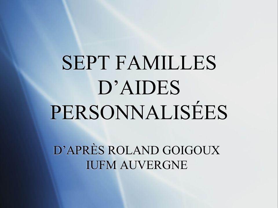 SEPT FAMILLES DAIDES PERSONNALISÉES DAPRÈS ROLAND GOIGOUX IUFM AUVERGNE