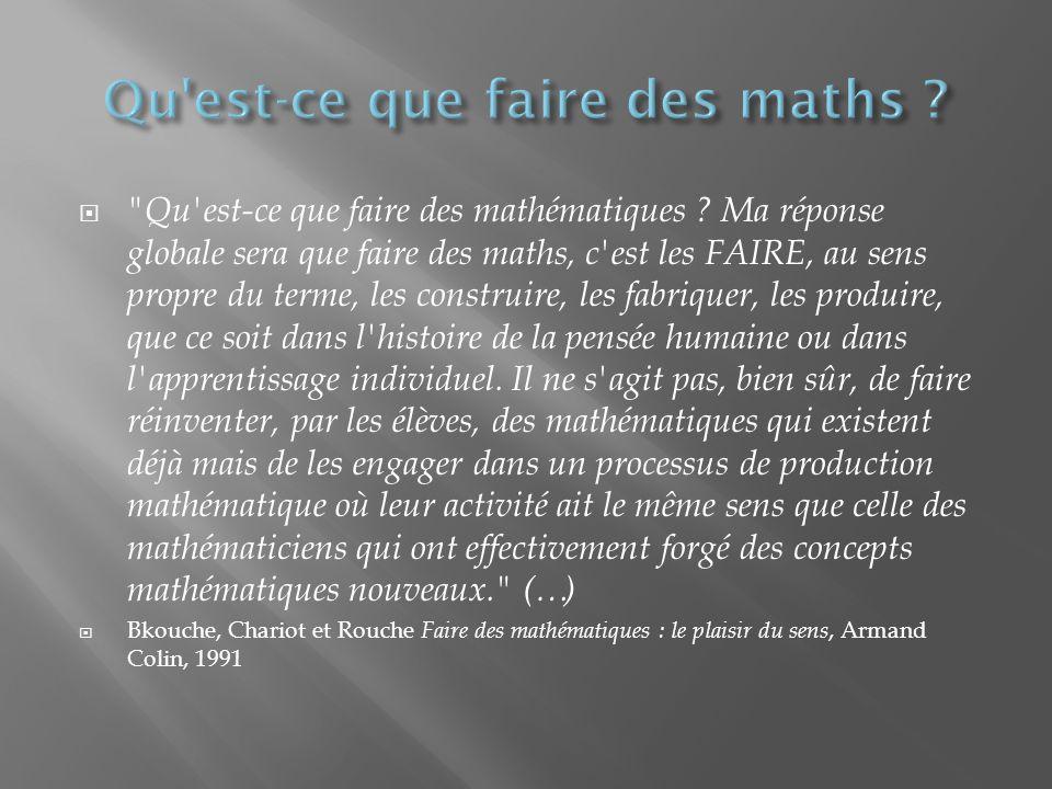 Qu est-ce que faire des mathématiques .