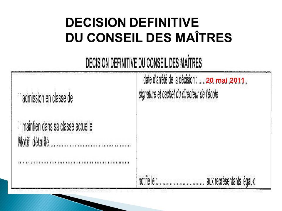 DECISION DEFINITIVE DU CONSEIL DES MAÎTRES 20 mai 2011