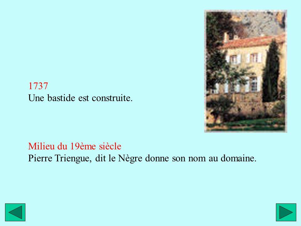 1737 Une bastide est construite.