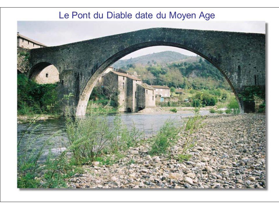 Le Pont du Diable date du Moyen Age