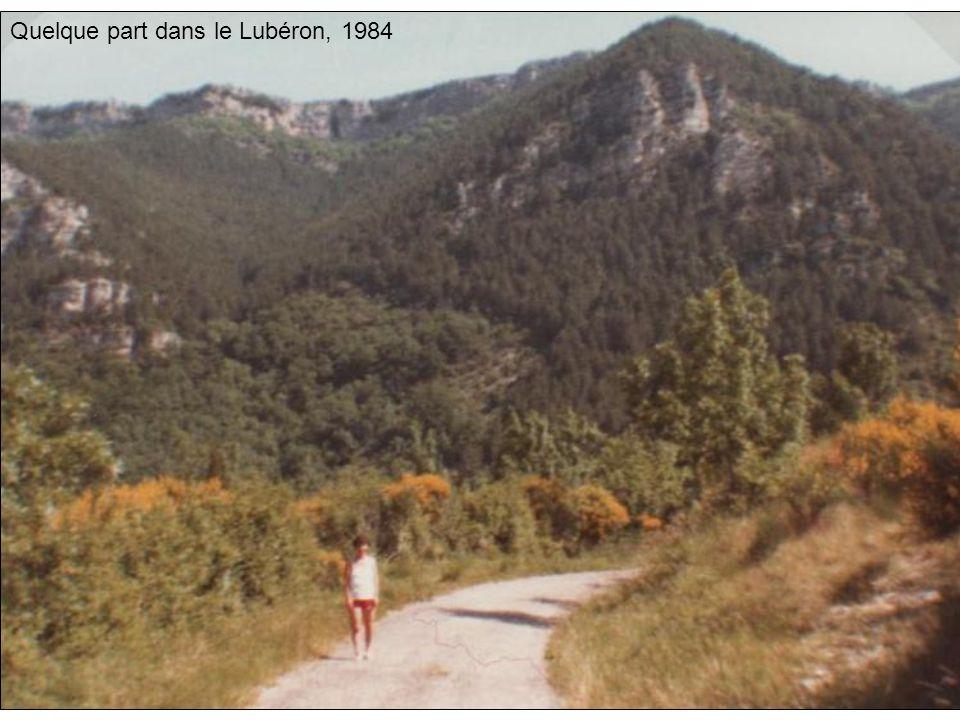 Quelque part dans le Lubéron, 1984