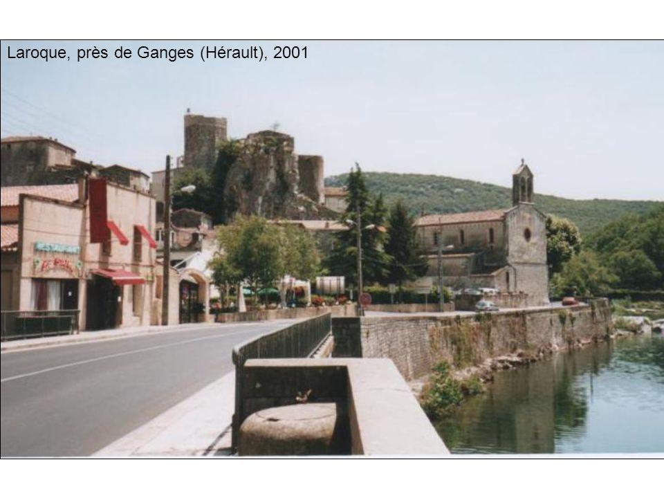 Laroque, près de Ganges (Hérault), 2001