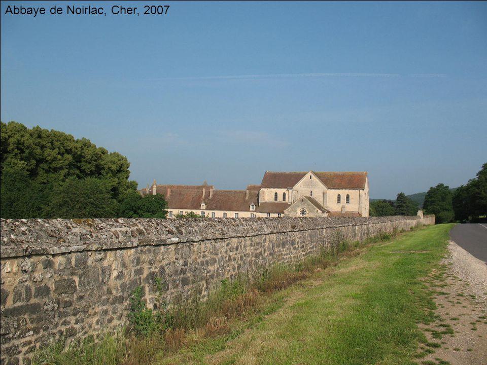 Abbaye de Noirlac, Cher, 2007
