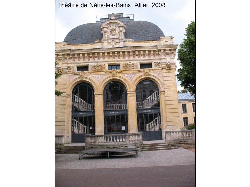Théâtre de Néris-les-Bains, Allier, 2008