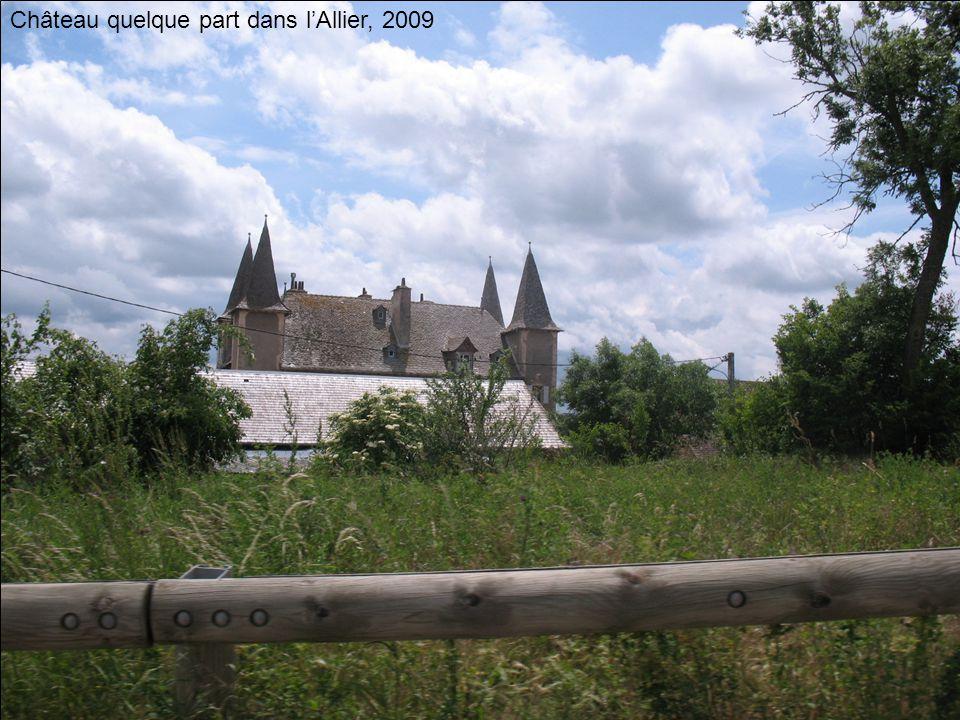 Château quelque part dans lAllier, 2009