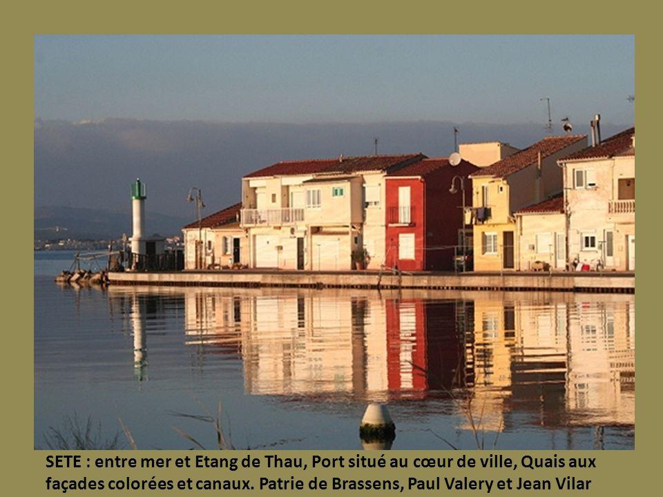 SETE : entre mer et Etang de Thau, Port situé au cœur de ville, Quais aux façades colorées et canaux.