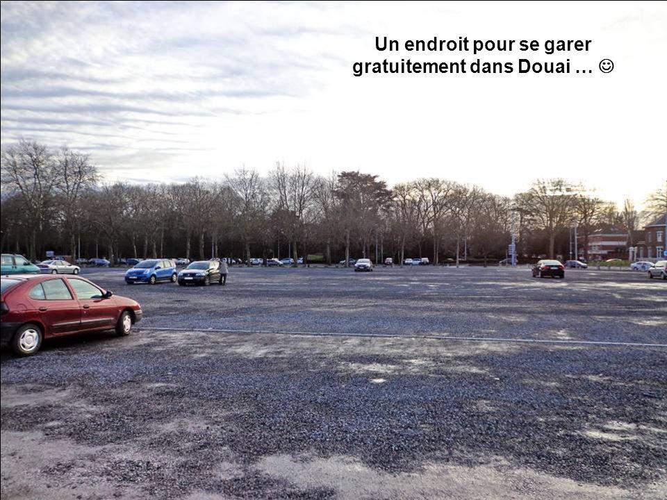 Un endroit pour se garer gratuitement dans Douai …