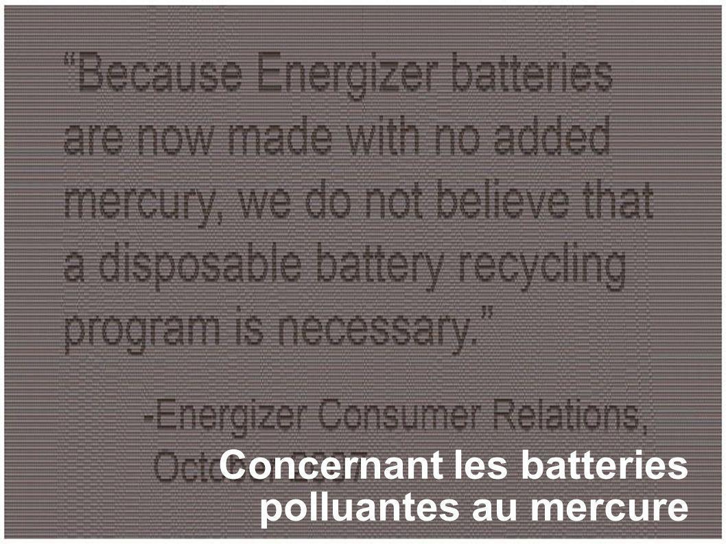 Concernant les batteries polluantes au mercure