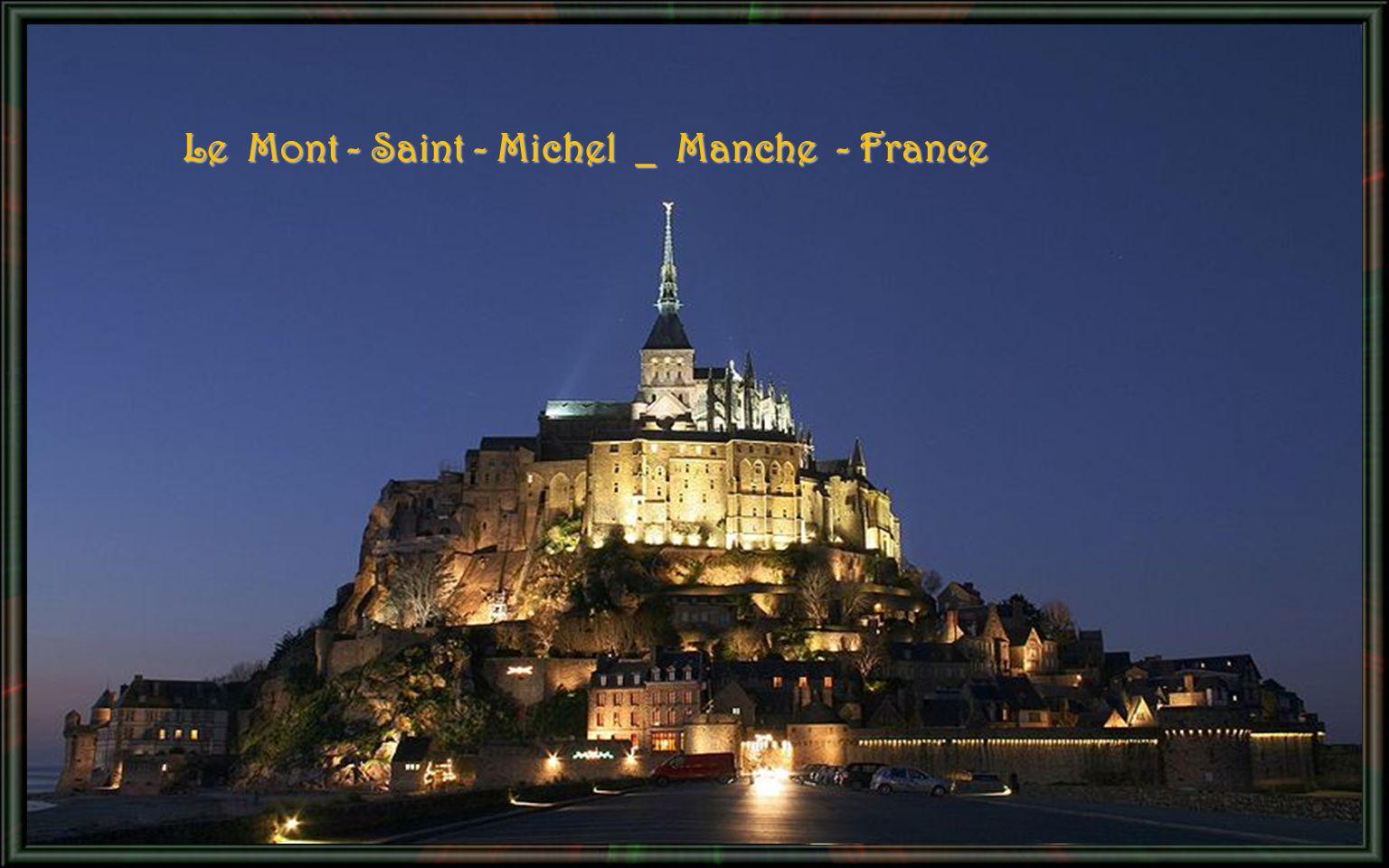 Le Mont - Saint - Michel _ Manche - France