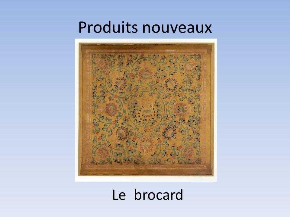 Produits nouveaux Le brocard