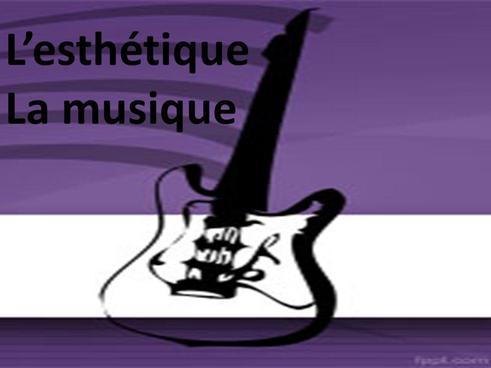 Lesthétique La musique