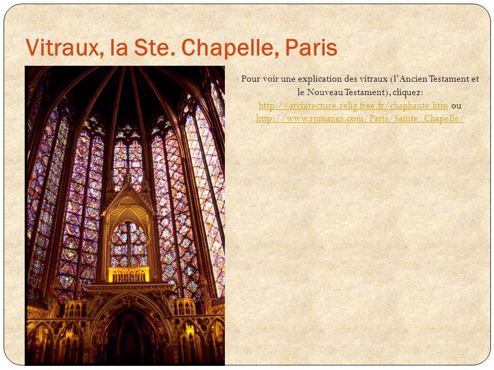 Pour voir une explication des vitraux (lAncien Testament et le Nouveau Testament), cliquez: http://architecture.relig.free.fr/chaphaute.htm ou http://