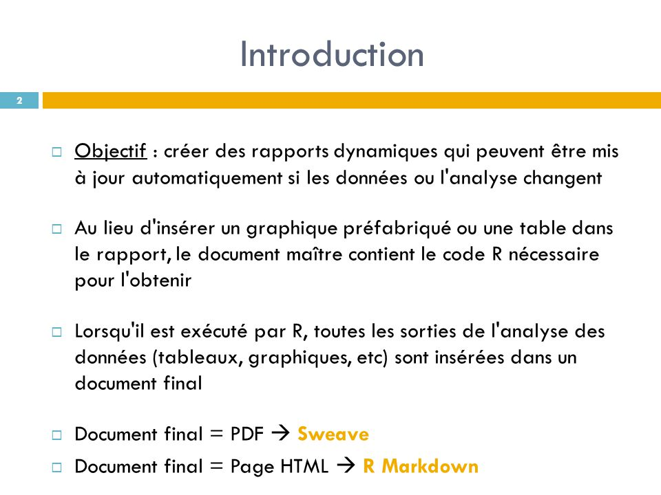 Sommaire Partie 1 : Sweave I.Présentation de Latex II.