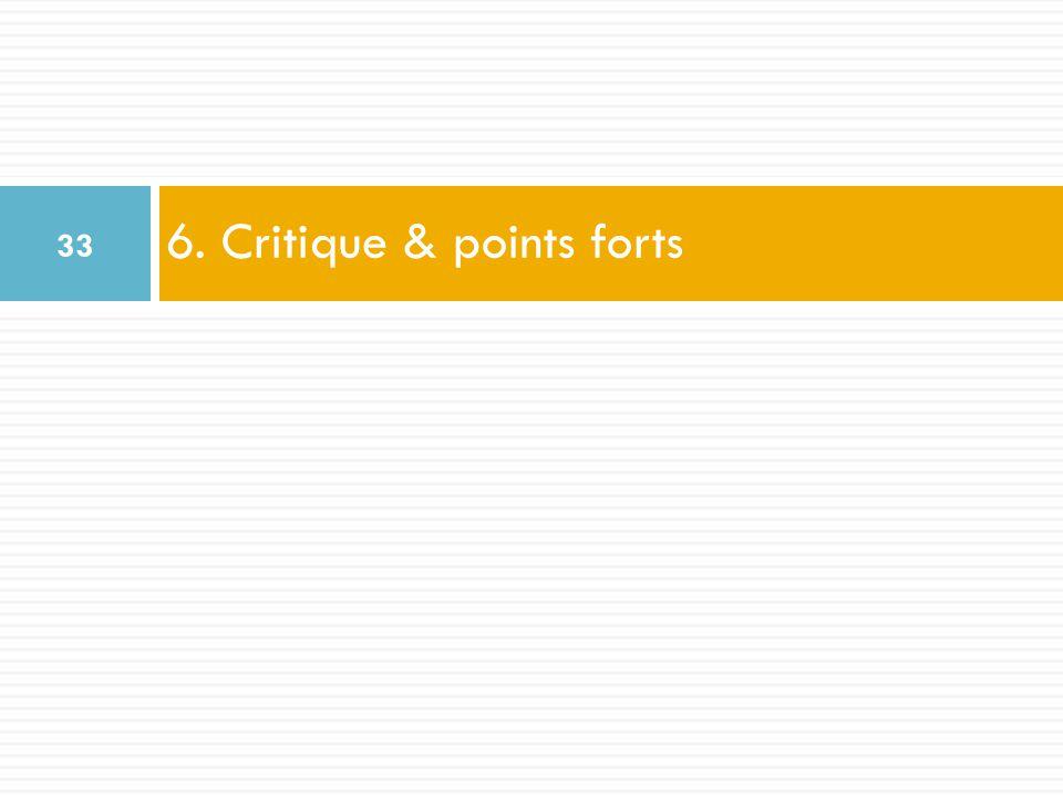 6. Critique & points forts 33