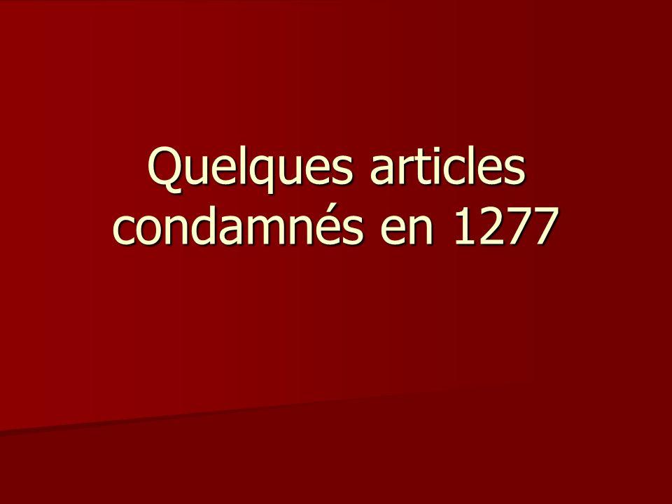 Quelques articles condamnés en 1277