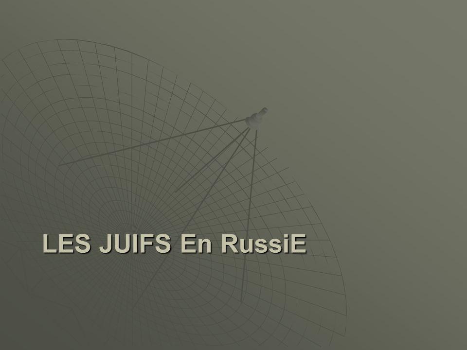 LES JUIFS En RussiE