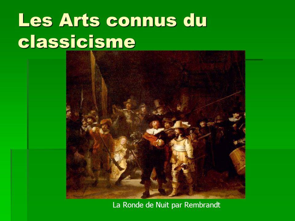 Les Arts connus du classicisme La Ronde de Nuit par Rembrandt
