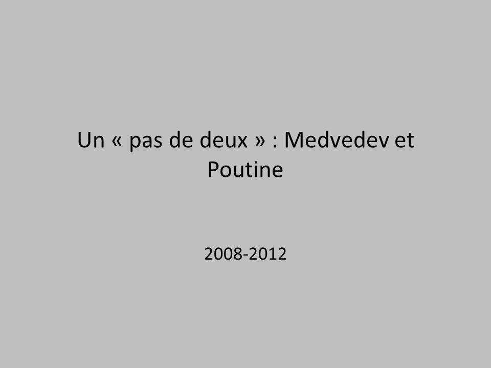 Un « pas de deux » : Medvedev et Poutine 2008-2012