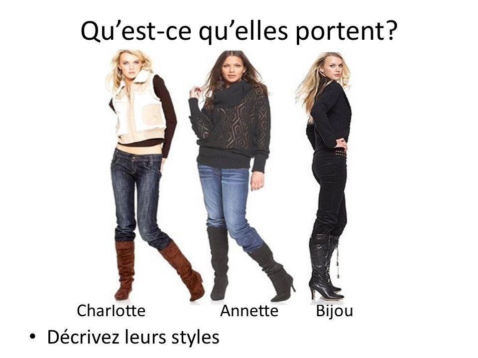 Quest-ce quelles portent CharlotteAnnetteBijou Décrivez leurs styles