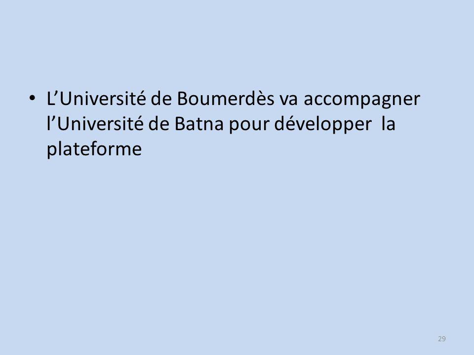 LUniversité de Boumerdès va accompagner lUniversité de Batna pour développer la plateforme 29