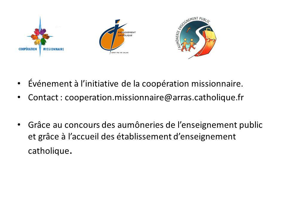 Événement à linitiative de la coopération missionnaire.
