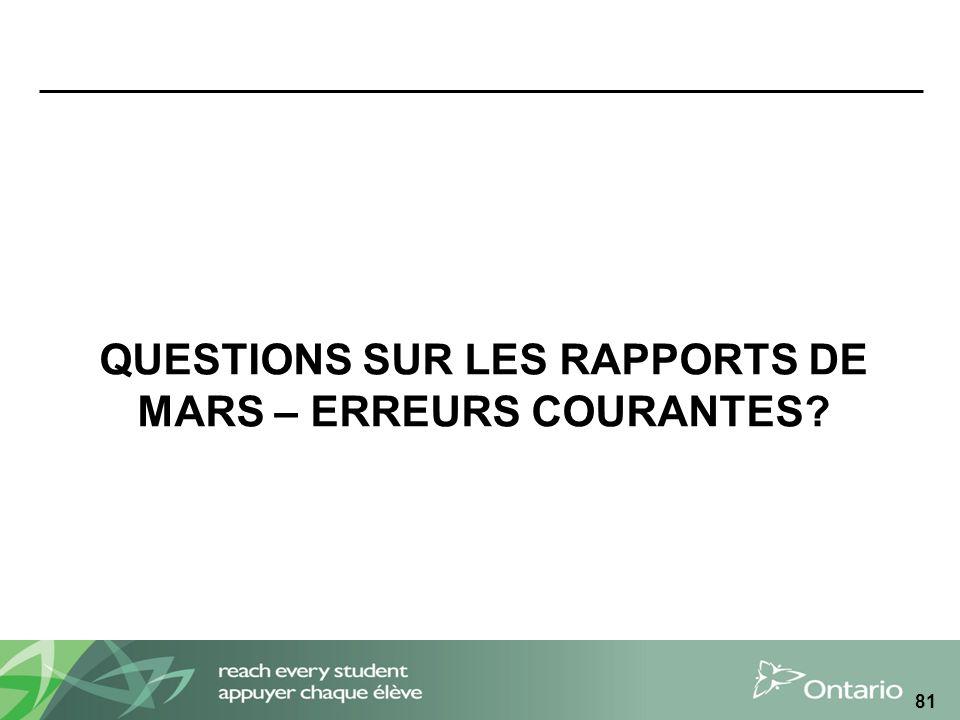 QUESTIONS SUR LES RAPPORTS DE MARS – ERREURS COURANTES? 81