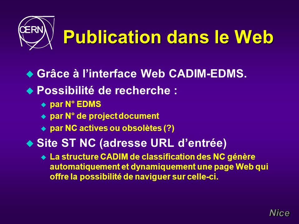 Publication dans le Web u Grâce à linterface Web CADIM-EDMS.