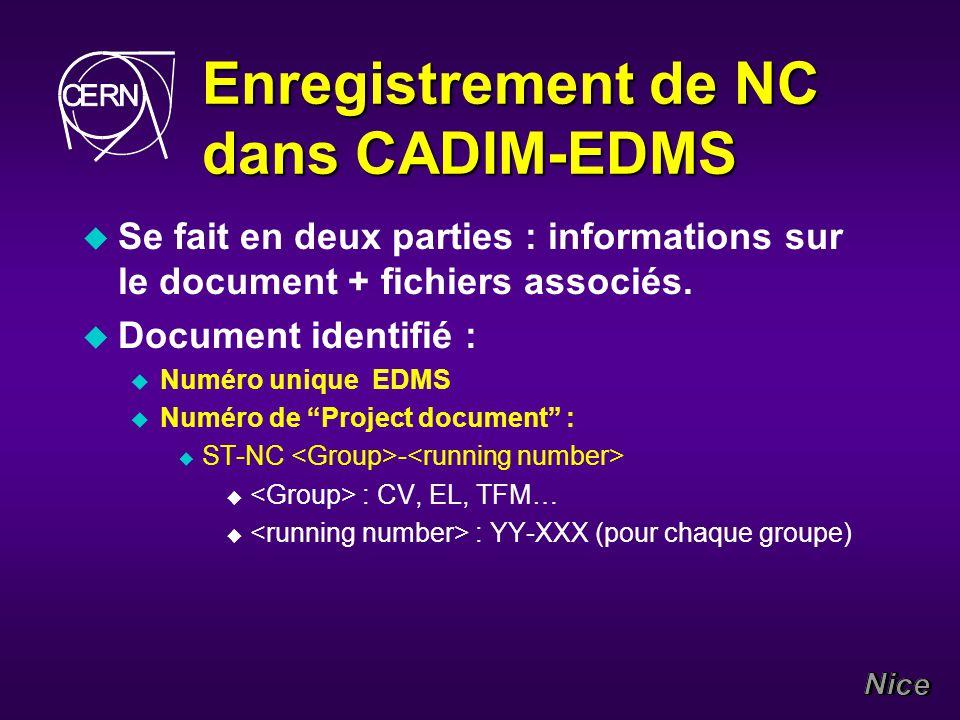 Enregistrement de NC dans CADIM-EDMS u Se fait en deux parties : informations sur le document + fichiers associés.
