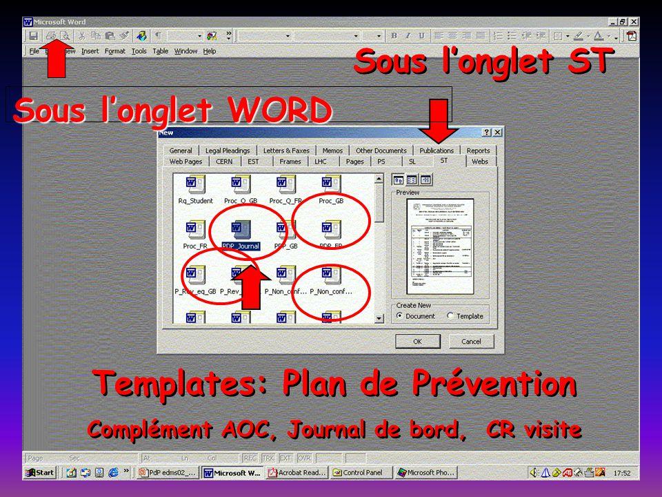 Sous longlet ST Templates: Plan de Prévention Complément AOC, Journal de bord, CR visite Templates: Plan de Prévention Complément AOC, Journal de bord
