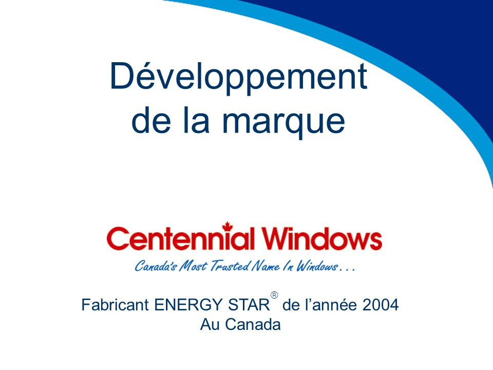 Développement de la marque Fabricant ENERGY STAR de lannée 2004 Au Canada