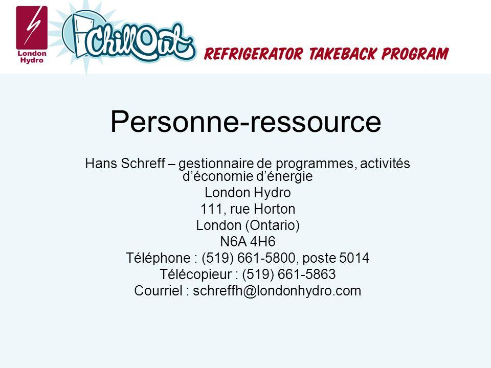 Personne-ressource Hans Schreff – gestionnaire de programmes, activités déconomie dénergie London Hydro 111, rue Horton London (Ontario) N6A 4H6 Téléphone : (519) 661-5800, poste 5014 Télécopieur : (519) 661-5863 Courriel : schreffh@londonhydro.com