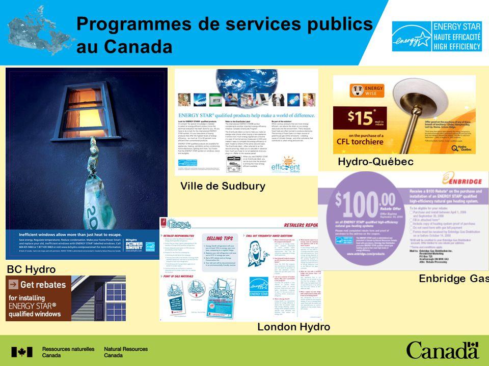 Programmes de services publics au Canada BC Hydro Ville de Sudbury London Hydro Enbridge Gas Hydro-Québec