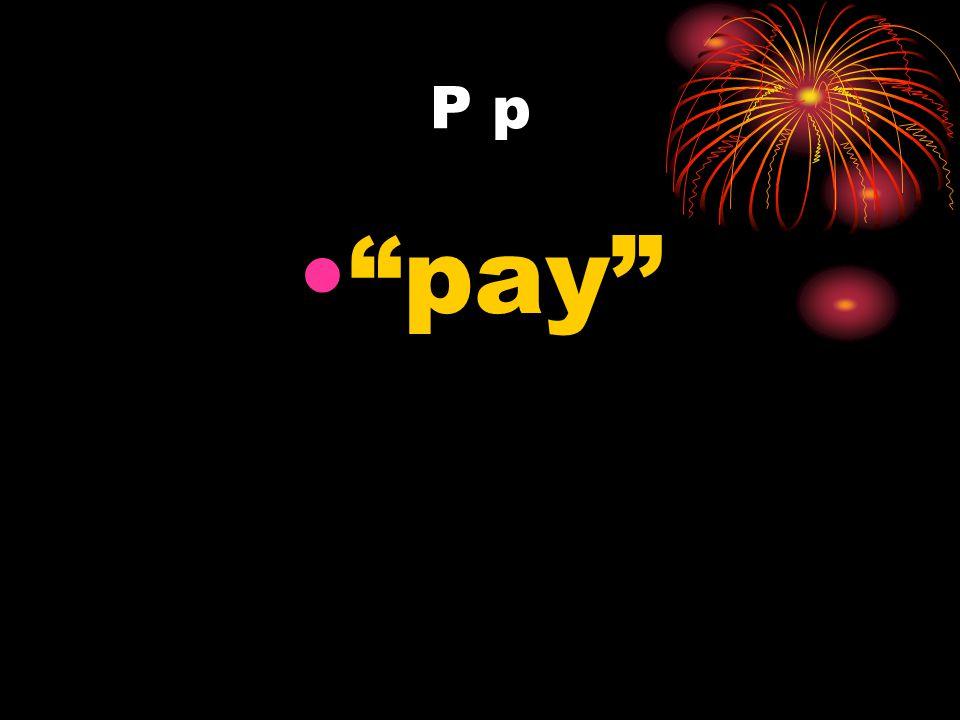 P p pay