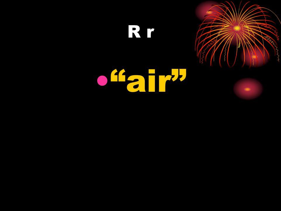 R r air